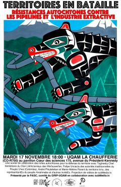 """Colloque """"Territoires en bataille : résistances autochtones contre les pipelines et l'industrie extractive"""" / Courtoisie du PASC"""