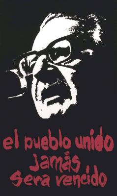 Salvador Allende El pueblo unido jamás será vencido /Courtoisie du Centre de recherche en imagerie populaire CRIP