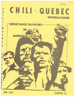 Bulletin Chili-Québec Informations Nº 25 Mai 1977 / Courtoisie de Suzanne Chartrand – Comité Québec-Chili