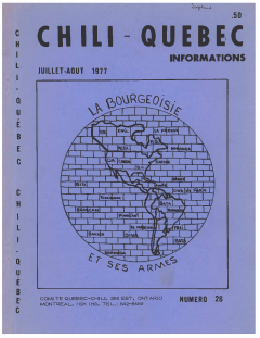 Bulletin Chili-Québec Informations Nº 26 Juillet – Août 1977 / Courtoisie de Suzanne Chartrand – Comité Québec-Chili