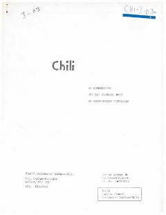 Chili: Un commentaire sur les derniers mois du gouvernement populaire – 1973 / Courtoisie de Suzanne Chartrand – Comité Québec – Chili