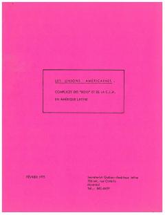 """Les Unions américaines: Complices des """"boss"""" et de la C.I.A en Amérique latine Février 1975 / Courtoisie de Suzanne Chartrand – Comité Québec – Chili"""