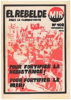 Bulletin El Rebelde du Mouvement de la gauche révolutionnaire MIR Décembre 1974 / Courtoisie de Nancy Thède