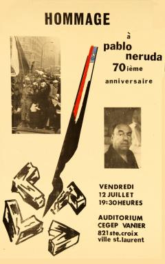 Hommage 70 ième anniversaire Pablo Neruda / Courtoisie du Centre de recherche en imagerie populaire CRIP