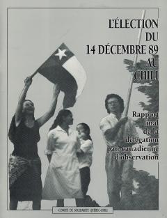 L'élection du 14 décembre 1989 au Chili /Courtoisie de Clotilde Bertrand