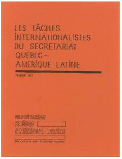 Les tâches syndicales internationalistes du Secrétariat Québec – Amérique latine Février 1977 / Courtoisie de Suzanne Chartrand – Comité Québec – Chili