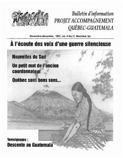 Bulletin d'information PAQG Vol.4 Nº11 Novembre – Décembre 1997 / Courtoisie du Projet Accompagnement Québec-Guatemala