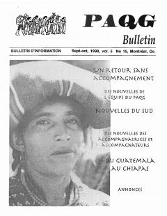 Bulletin d'information PAQG Vol.5 Nº 15 Septembre – Octobre 1998 / Courtoisie du Projet Accompagnement Québec-Guatemala