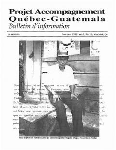 Bulletin d'information PAQG Vol.5 Nº 16 Novembre – Décembre 1998 /Courtoisie du Projet Accompagnement Québec-Guatemala