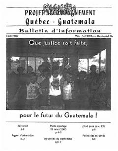 Bulletin d'information PAQG Nº 23 Mars-Avril 2000 / Courtoisie du Projet Accompagnement Québec-Guatemala