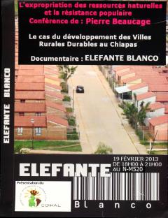 Conférence de Pierre Beaucage et Présentation du documentaire Elefante blanco, 19 février 2013