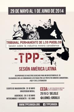 Session du Tribunal permanent des peuples (TPP) sur l'industrie minière canadienne, 29 mai au 1er juin 2014 Archives du CDHAL, version espagnol
