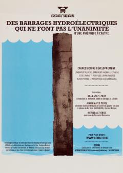 L'agression du développement, des barrages hydroélectriques qui ne font pas l'unanimité d'une Amérique à l'autre, 2 mai 2009