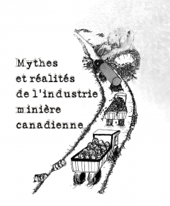 Mythes et réalités de l'industrie minière canadienne, juillet 2016