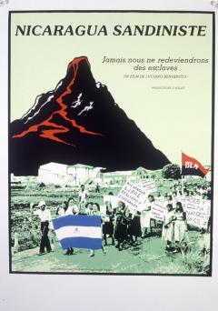 Nicaragua sandiniste. Jamais nous ne redeviendrons des esclaves,1987