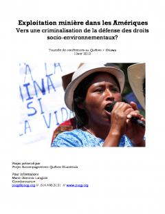 Présentation tournée de conférences, exploitation minière dans les Amériques, vers une criminalisation de la défense des droits socioenvironnementaux, hivers 2012