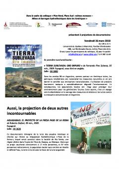 Projections de documentaires dans le cadre du colloque, Plan Nord, Plan Sud même menaces Mines et barrages hydroélectriques dans les Amériques, 26 mars 2010