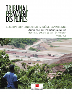 TPP, Session sur l'industrie minière canadienne, Verdict, Résumé exécutif, 29 mai-1 juin 2014