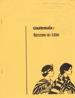 Guatemala. Femmes en lutte